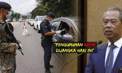 Perdana Menteri dijangka buat Pengumuman PKP hari ini